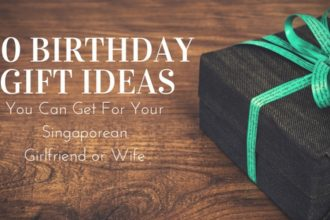 10 Birthday Gift Ideas You Can Get In Singapore For Your Girlfriend Or Wife